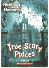 America's most Haunted True Scary Places (10-12 years)