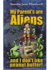My parents's are Aliens … and I don't like peanut butter!