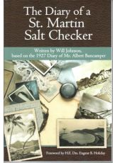 The Diary of a St. Martin Salt Checker