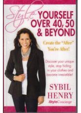 Style Yourself Over 40, 50 & Beyond