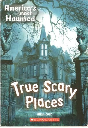 America S Most Haunted True Scary Places 10 12 Years
