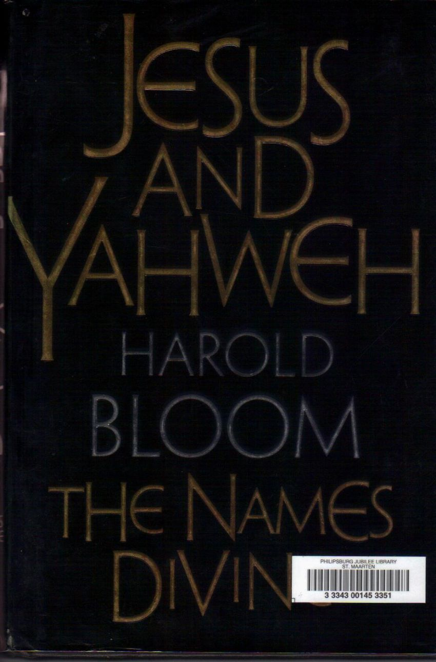 Harold Bloom: Jesus and Yahweh