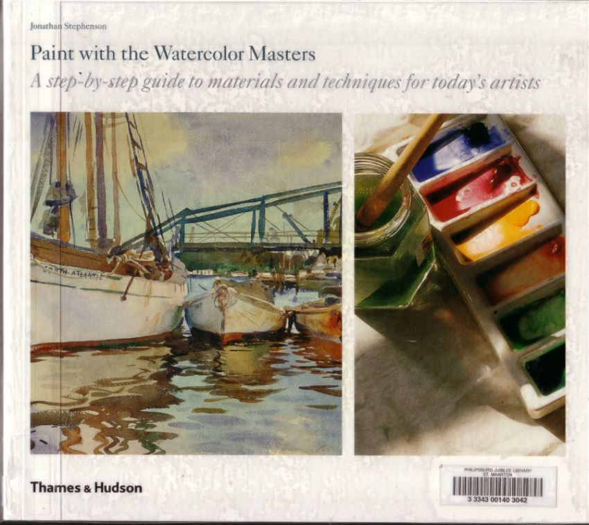 Paint with the Watercolor Masters Jonathan Stephenson